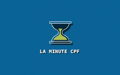 La minute CPF : comprendre le Compte Professionnel de Formation en vidéo